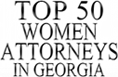 Top 50 Women attorneys in Georgia Badge