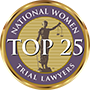 Top 25 National Women Trial Lawyers Badge